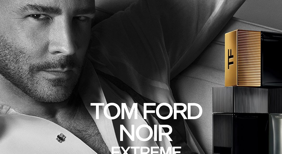 Tom Ford fragrance Noir Extreme launches at travel retail outlets across Europe and Middle East