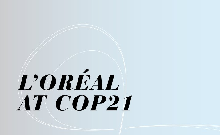 L'Oréal presents climate actions at COP21 Paris