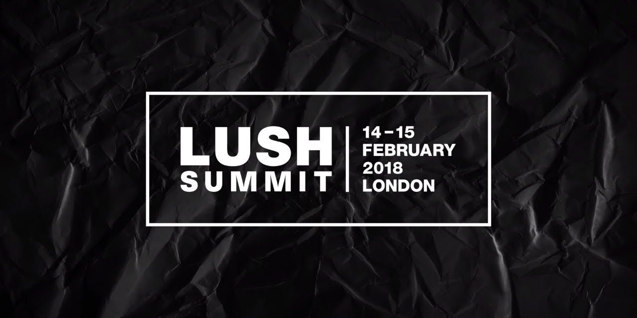 Lush two-day digital Summit covers environmental issues across the industry